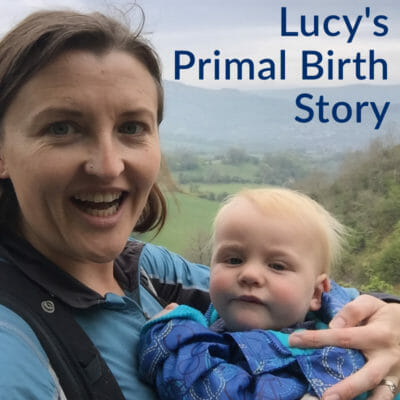 Lucy's Primal Birth Story