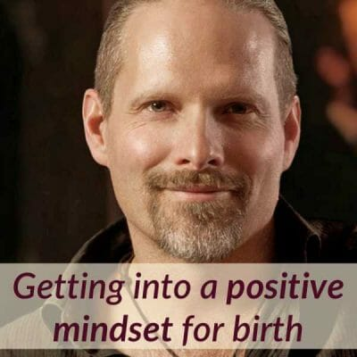 Preparing your mindset for birth