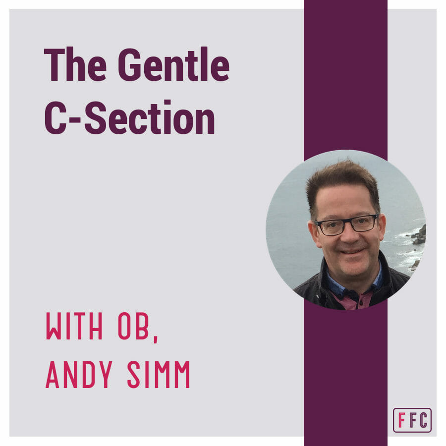 Gentle C-Section, with OB, Andy Simm