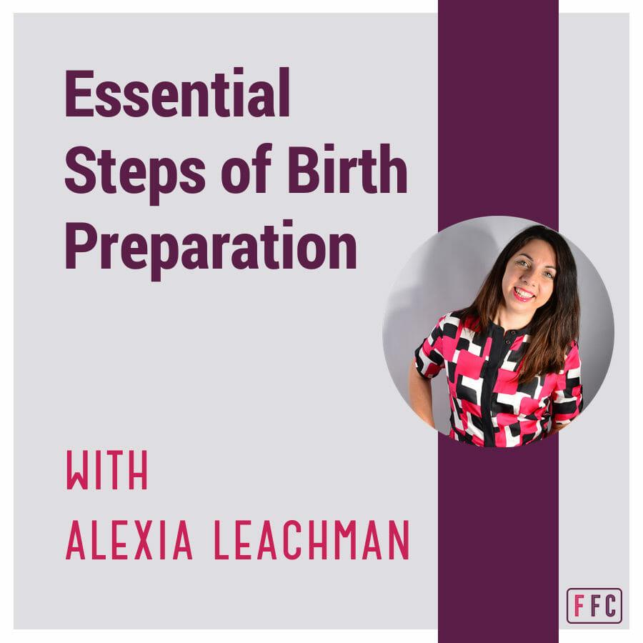 Essential Steps of Birth Preparation