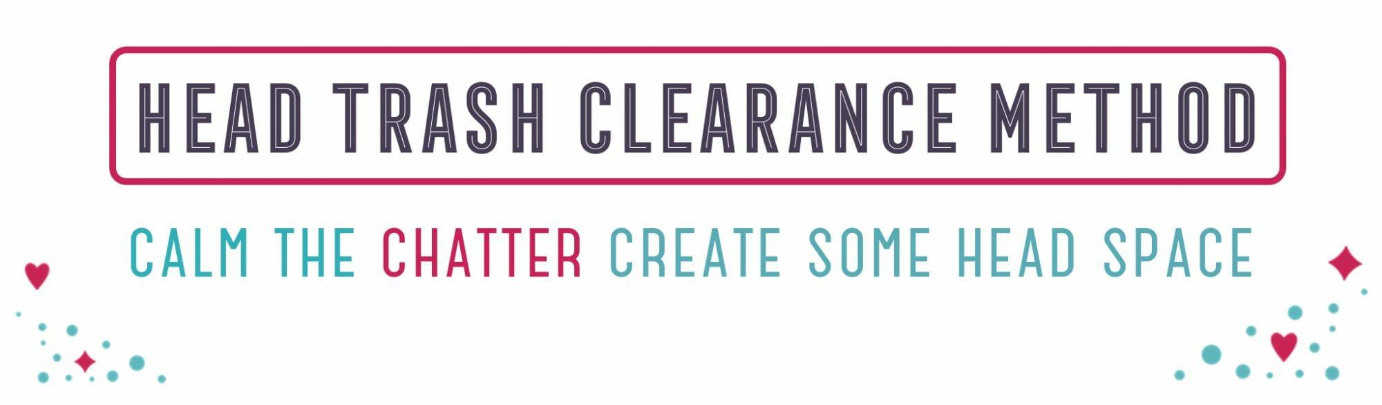head trash clearance method