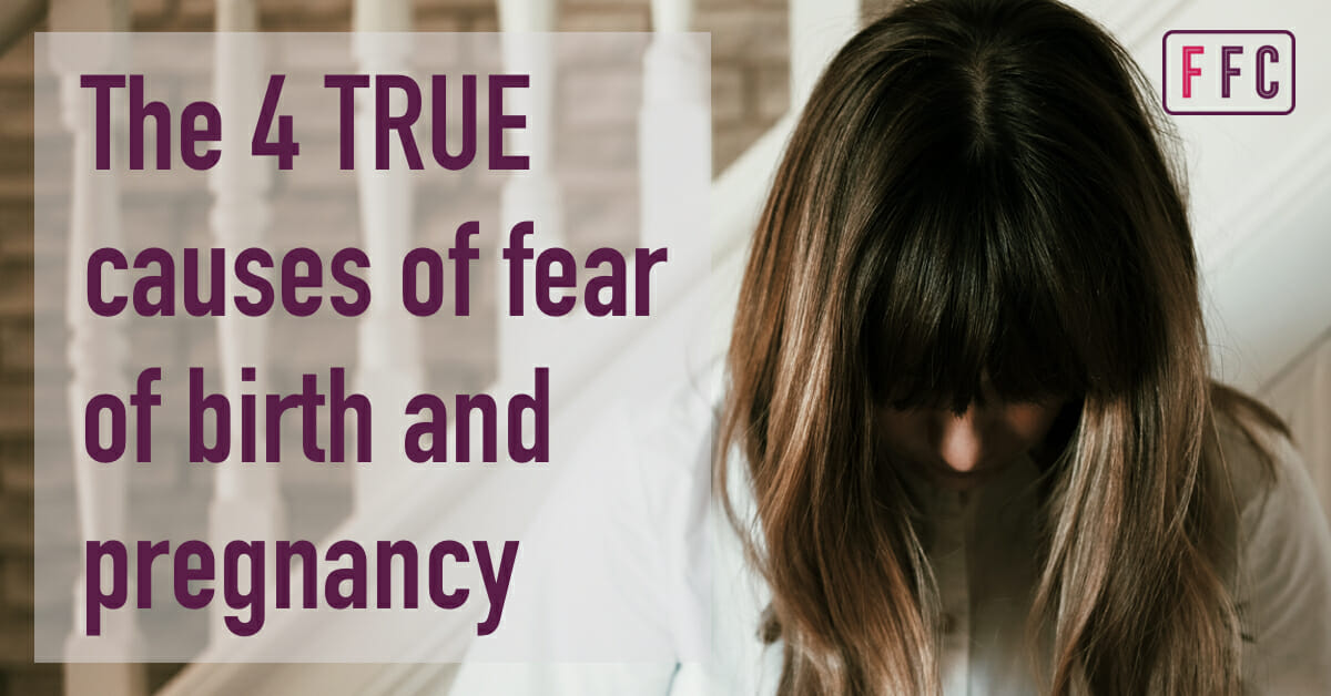 causes of fear of birth