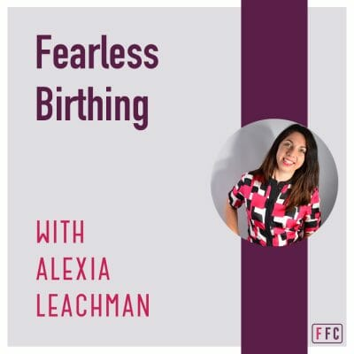 Fearless Birthing