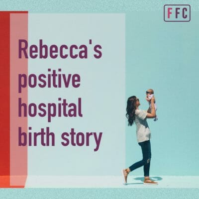 Rebecca's fear-free natural hospital birth